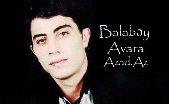 Balabəy - Avara / 2012 Hit