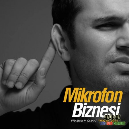 PRoMete - Mikrofon Biznesi! ft. Sailor '2013 // mp3