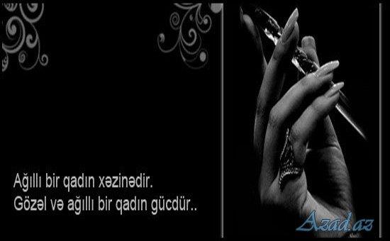 Qadinlar Haqda Deyilmis Aforizmlər Azad Az Azad Azərbaycan