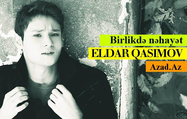 Eldar Qasımov - Birlikdə nəhayət / 2012