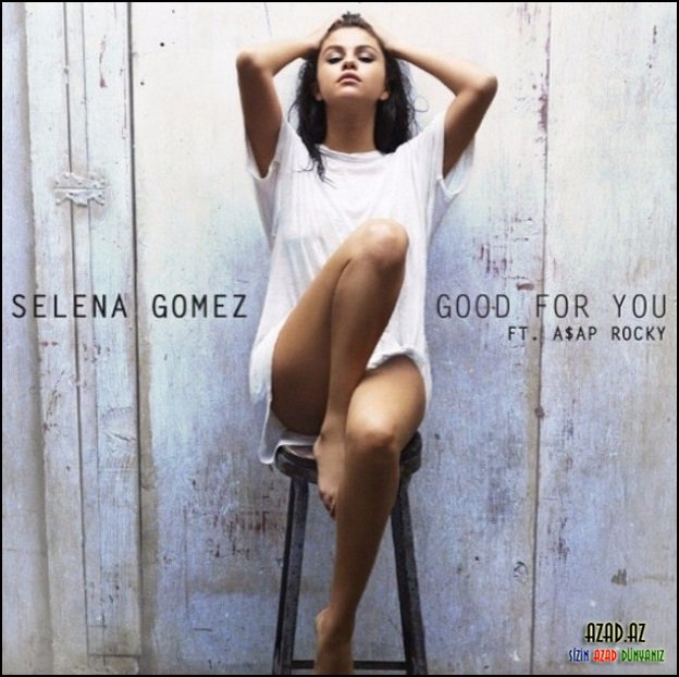 Selena Gomez-Good For You [klip+mp3]